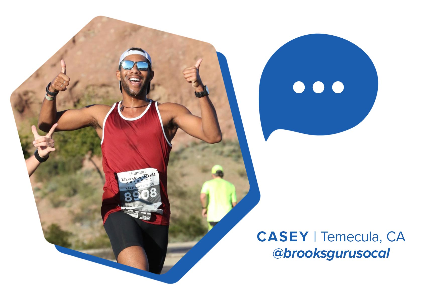 Casey on a run and text that reads 'Casey| Temecula, CA | @brooksgurusocal