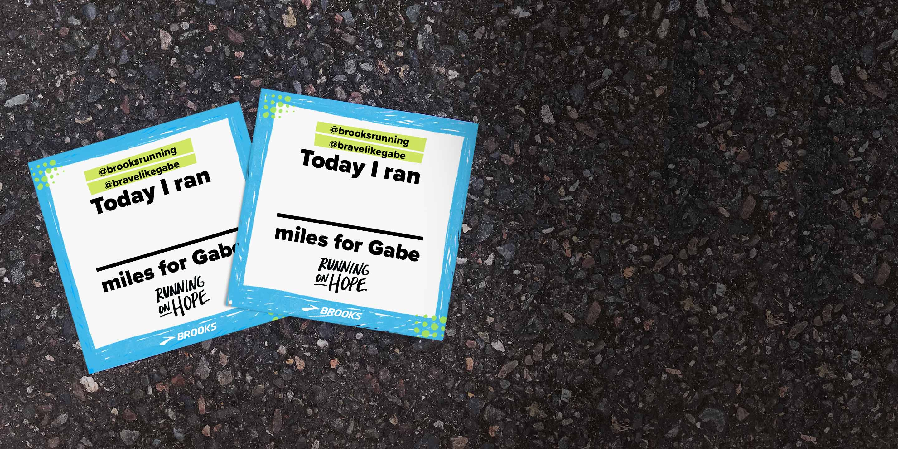 """Pledge cards that say """"Today I ran blank miles for Gabe."""""""